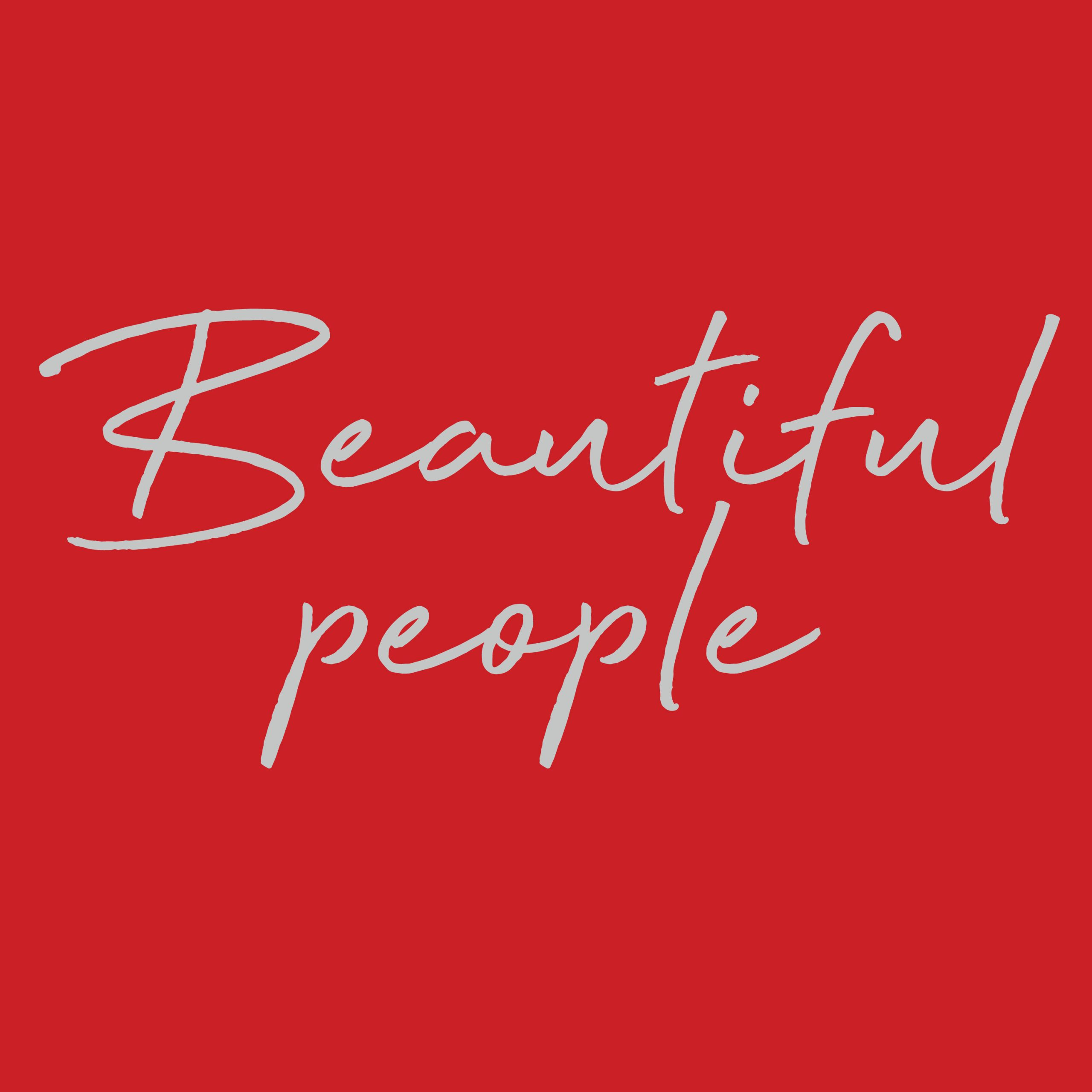 Beautiful People</br></br>